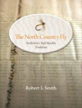 The North Country Fly: Yorkshire's Soft Hackle Tradition