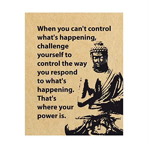 'Challenge Yourself to Control the Way You Respond' Spiritual Quotes Wall Art -8 x 10' Modern Inspirational Wall Print w/Buddha Image-Ready to Frame. Perfect Home-Studio-Office-Zen-Meditation Decor!
