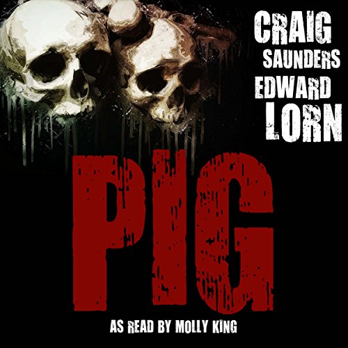 Pig: A Tale of Survival Horror                   De :                                                                                                                                 Craig Saunders,                                                                                        Edward Lorn                               Lu par :                                                                                                                                 Molly King                      Durée : 5 h et 8 min     Pas de notations     Global 0,0