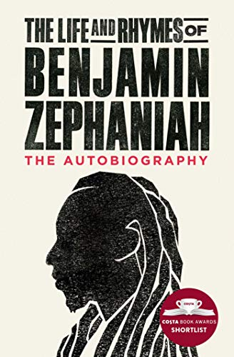The Life and Rhymes of Benjamin Zephaniah: The Autobiography (English Edition)