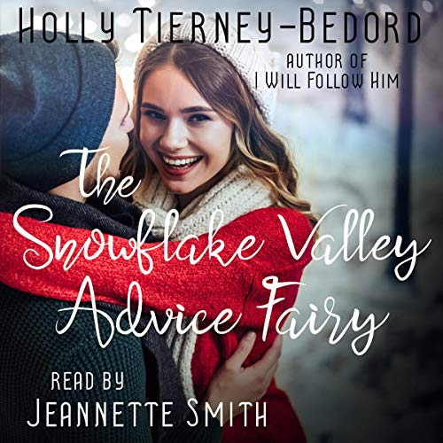 The Snowflake Valley Advice Fairy cover art