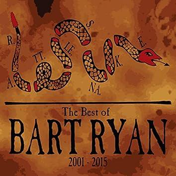 Rattlesnake: The Best of Bart Ryan 2001-2015