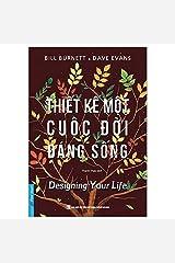 Designing Your Life Paperback