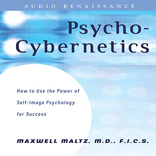Psycho-Cybernetics: Updated and Revised audiobook cover art