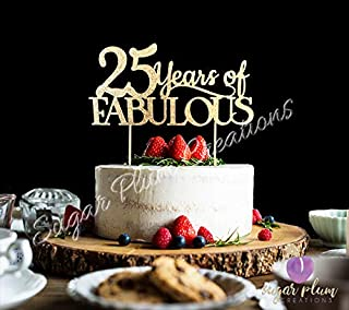 Best 25 years of fabulous cake topper Reviews