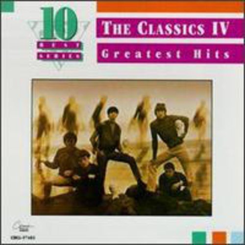 Classics IV - Greatest Hits (10 Best Series)