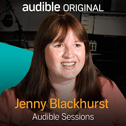 FREE: Audible Sessions with Jenny Blackhurst cover art
