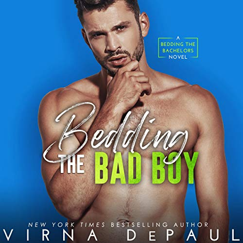 Bedding the Bad Boy  By  cover art