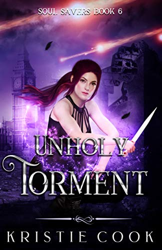 Unholy Torment (Soul Savers Book 6) (English Edition)