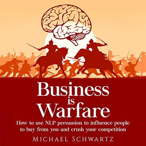 Couverture de Business Is Warfare