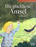Nadia Faichney, Stefan Moster: Die glückliche Amsel