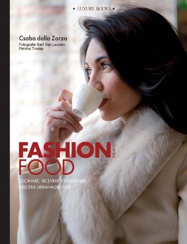 Fashion Food Milano (Luxury living)