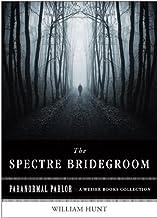 Mejor The Spectre Bridegroom de 2021 - Mejor valorados y revisados