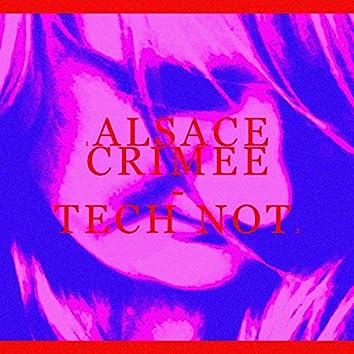 Alsace Crimée / Tech Not