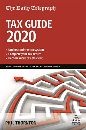 The Daily Telegraph Tax Guide 2020: Your Complete Guide to the Tax Return for 2019/20