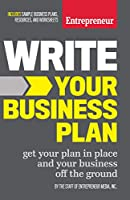 Write Your Business Plan: Get Your Plan in Place and Your Business off the Ground (Entrepreneur Media)