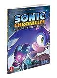 Sonic Chronicles: The Dark Brotherhood: Prima Official Game Guide (Prima Official Game Guides)