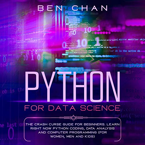 Python for Data Science Audiobook By Ben Chan cover art