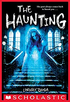 The Haunting by [Lindsey Duga]