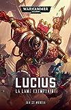 Lucius - La lame exemplaire