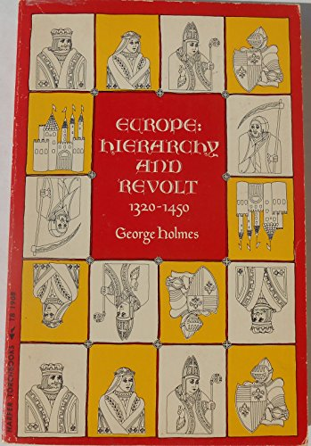 Europe, hierarchy and revolt, 1320-1450 (History of Europe)の詳細を見る
