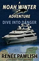 Dive into Danger 1512067709 Book Cover
