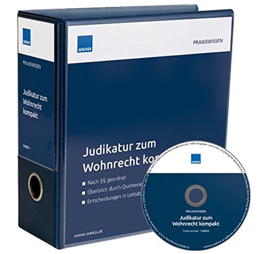 Judikatur zum Wohnrecht kompakt: Nach §§ geordnet – Überblick durch Quintessenzen – Entscheidungen in Leitsätzen