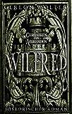 Wilfred: Historischer Roman (Die Chroniken von Aeskendun)