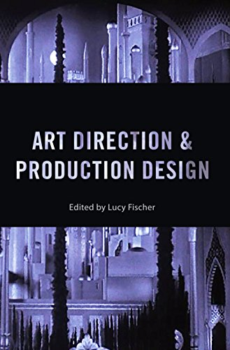 Art Direction and Production Design (Behind the Silver Screen Series Book 9) (English Edition)