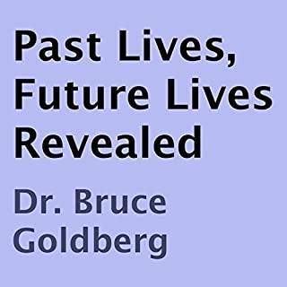 Past Lives, Future Lives Revealed audiobook cover art