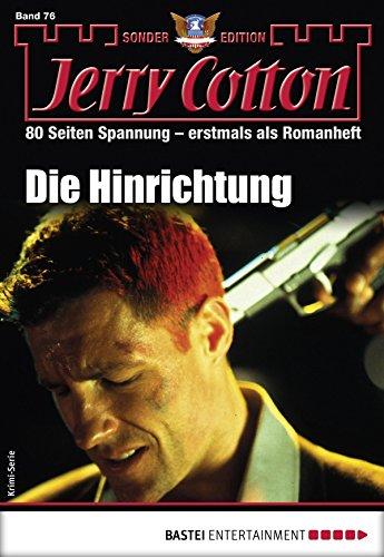 Jerry Cotton Sonder-Edition 76 - Krimi-Serie: Die Hinrichtung