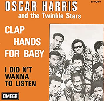 Clap Hands for Baby / I Didn't Want to Listen
