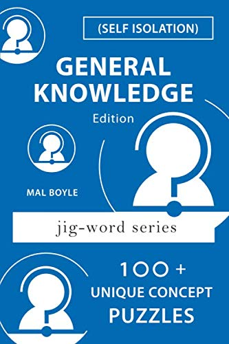 Self Isolation - 100+ General Knowledge Puzzles (Jig-Word, Band 3)