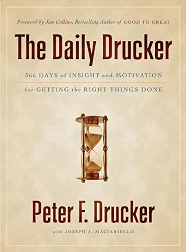 The Daily Drucker: 366 Days of Insight and Motivation for Getting ...