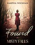 Found In Misty Falls (English Edition)