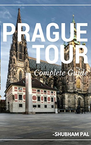 Prague Tour: Complete Guide (English Edition)