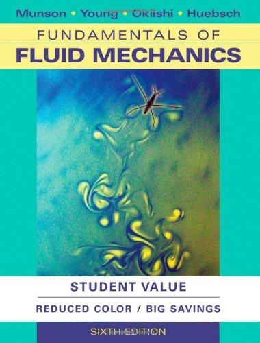 Fundamentals of Fluid Mechanics: Student Value Edition