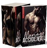 Mariage Accidentel (L'INTÉGRALE - Vol. 1 - 2 - 3): (New Romance)