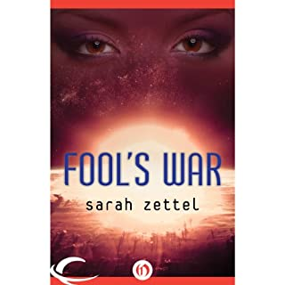 Fool's War                   By:                                                                                                                                 Sarah Zettel                               Narrated by:                                                                                                                                 Parisa Johnston                      Length: 19 hrs and 40 mins     29 ratings     Overall 4.3