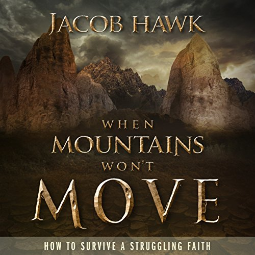 When Mountains Won't Move audiobook cover art