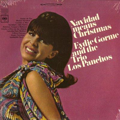 Eydie Gorme and the Trio Los Panchos: Navidad Means Christmas [VINYL LP] [STEREO]