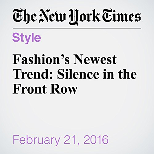 Fashion's Newest Trend: Silence in the Front Row audiobook cover art