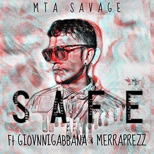 MTA Savage feat. MerraPrezz & GiovnniGabbana