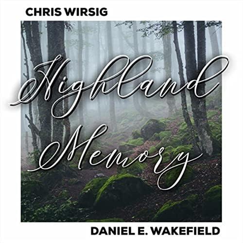 Chris Wirsig & Daniel E. Wakefield