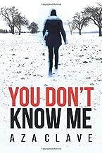 You Don't Know Me (Hannah Hauptmann Book) (Volume 1)