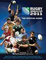 Rugby World Cup 2011: The Official Guide