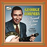 Formby, George: It's Turned Out Nice Again (1932-1946)