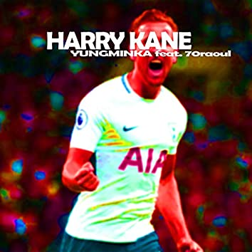 Harry Kane (feat. 70raoul)
