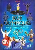 Jeux Olympiques, Un Destin français