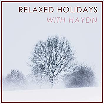 Relaxed Holidays with Haydn